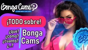 BongaCams: Información al Completo