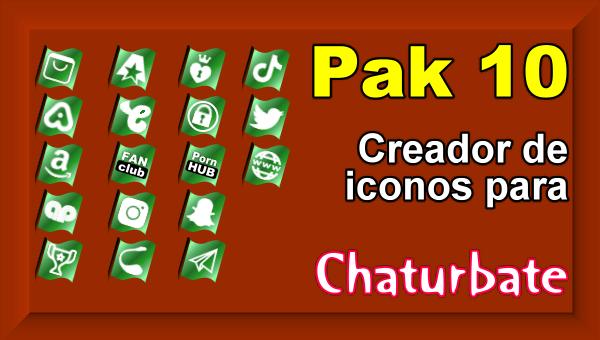 Pak 10 - Creador de iconos y botones de redes sociales para Chaturbate