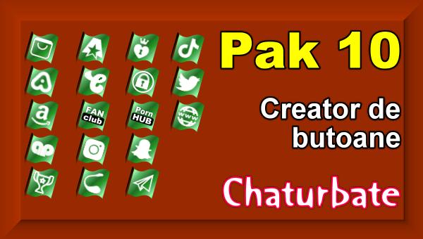 Pak 10 - Creator de butoane și pictograme social media pentru Chaturbate