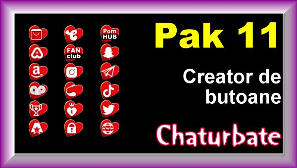 Pak 11 - Creator de butoane și pictograme social media pentru Chaturbate