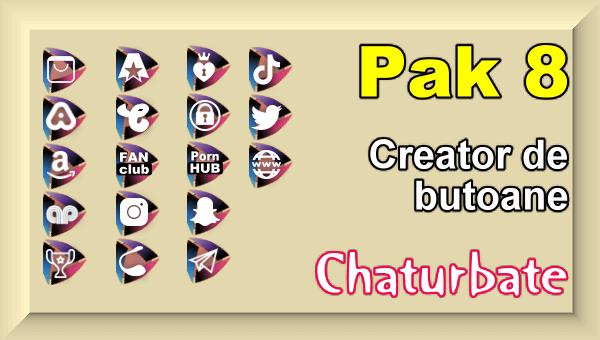 Pak 8 - Creator de butoane și pictograme social media pentru Chaturbate