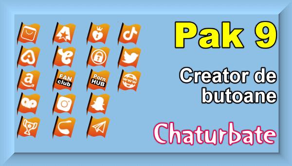 Pak 9 - Creator de butoane și pictograme social media pentru Chaturbate