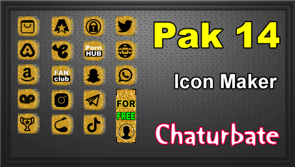 Pak 14 - FREE Chaturbate Social Media Button and Icon Maker