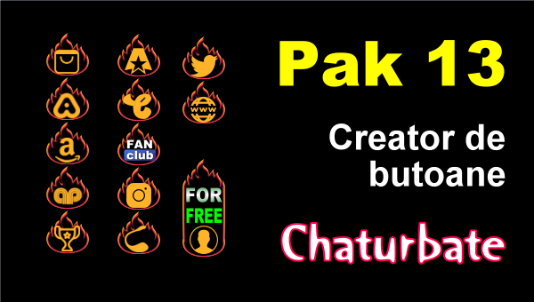 Pak 13 – Creator de butoane și pictograme social media pentru Chaturbate
