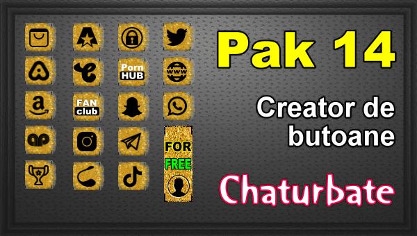 Pak 14 - Generator de butoane și pictograme pentru Chaturbate