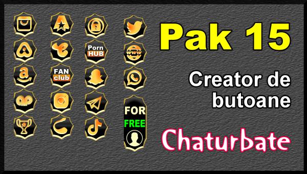 Pak 15 - Generator de butoane și pictograme pentru Chaturbate