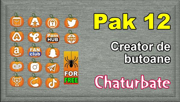 Pak 12 – Creator de butoane și pictograme social media pentru Chaturbate
