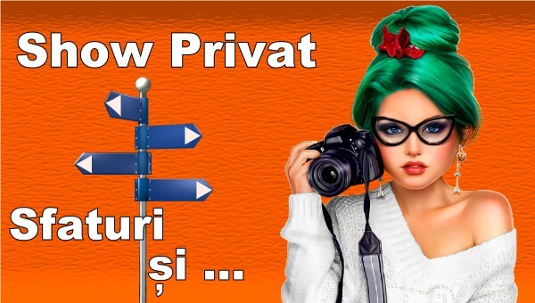 Sfaturi și tipuri de show privat pe Chaturbate