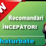 Sfaturi și trucuri pentru a începe pe Chaturbate