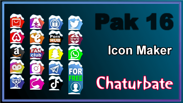 Pak 16 - FREE Chaturbate Social Media Button and Icon Maker