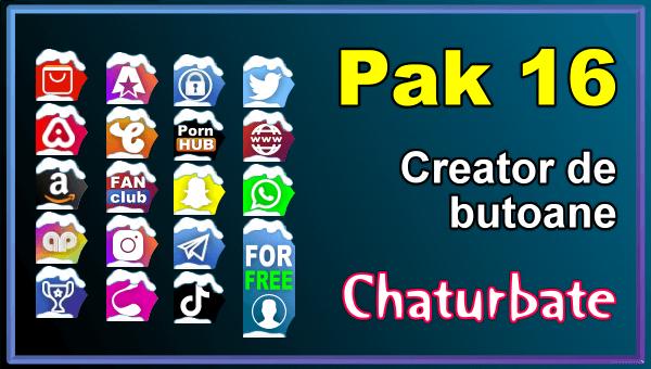 Pak 16 - Generator de butoane și pictograme pentru Chaturbate