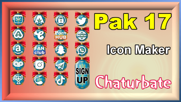 Pak 17 - FREE Chaturbate Social Media Button and Icon Maker