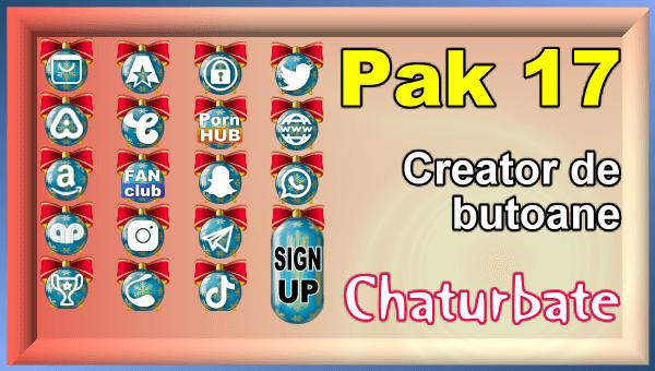 Pak 17 - Generator de butoane și pictograme pentru Chaturbate