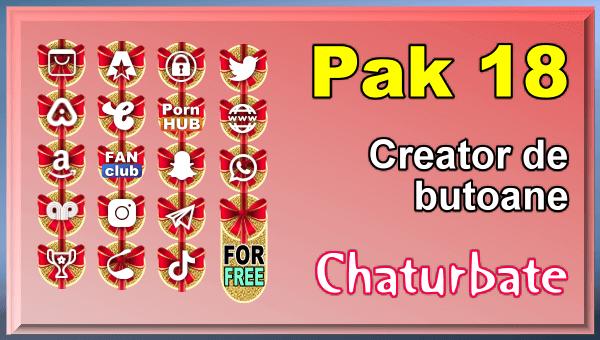 Pak 18 - Generator de butoane și pictograme pentru Chaturbate