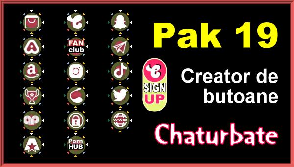 Pak 19 - Generator de butoane și pictograme pentru Chaturbate