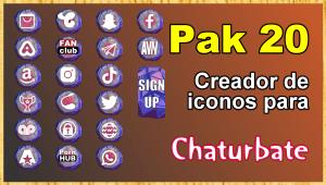 Pak 20 – Generador de iconos y botones de redes sociales para Chaturbate
