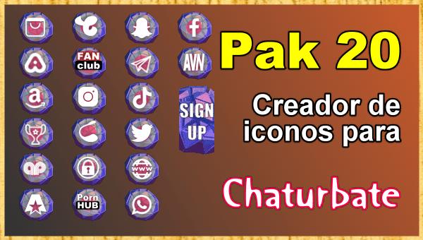 Pak 20 - Generador de iconos y botones de redes sociales para Chaturbate