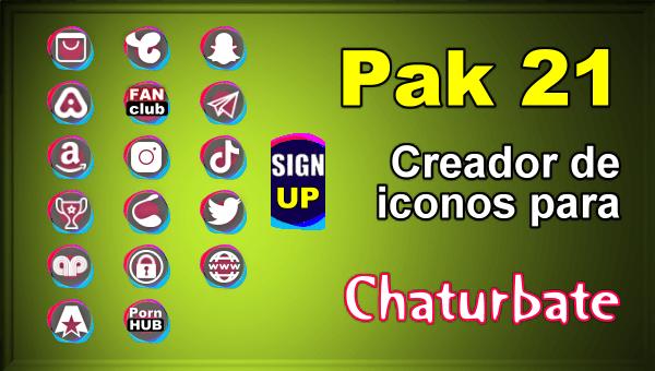 Pak 21 - Generador de iconos y botones de redes sociales para Chaturbate