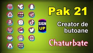 Pak 21 – Generator de butoane și pictograme pentru Chaturbate