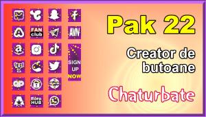 Pak 22 – Generator de butoane și pictograme pentru Chaturbate