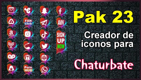 Pak 23 - Generador de iconos y botones de redes sociales para Chaturbate