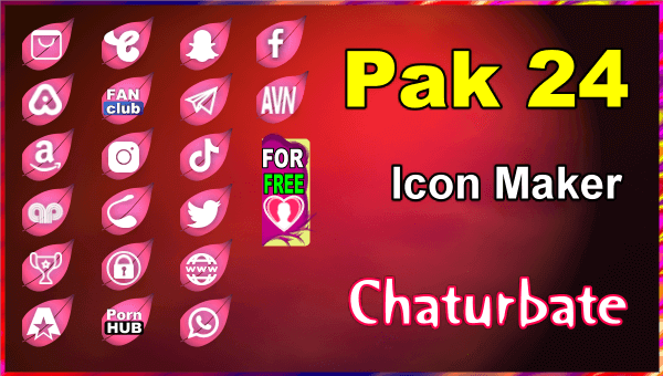 Pak 24 - FREE Chaturbate Social Media Button and Icon Maker