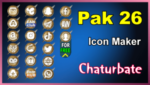 Pak 26 – FREE Chaturbate Social Media Button and Icon Maker