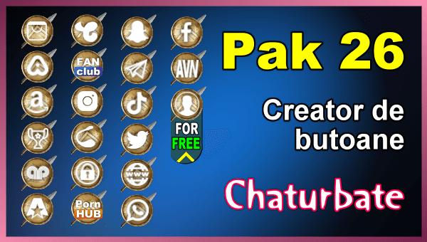 Pak 26 - Generator de butoane și pictograme pentru Chaturbate