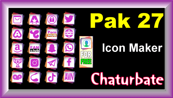 Pak 27 - FREE Chaturbate Social Media Button and Icon Maker