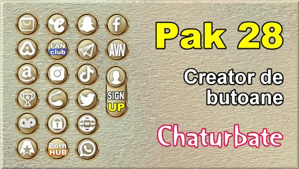 Pak 28 - Generator de butoane și pictograme pentru Chaturbate