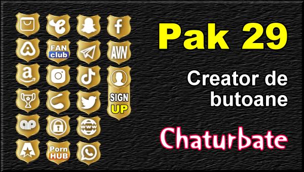 Pak 29 - Generator de butoane și pictograme pentru Chaturbate