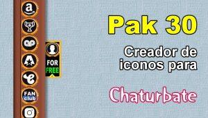 Pak 30 – Generador de iconos y botones de redes sociales para Chaturbate