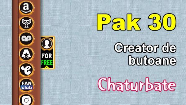 Pak 30 - Generator de butoane și pictograme pentru Chaturbate