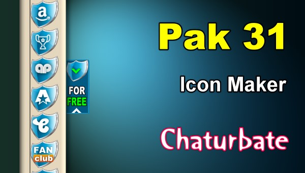 Pak 31 - FREE Chaturbate Social Media Button and Icon Maker