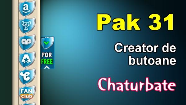 Pak 31 - Generator de butoane și pictograme pentru Chaturbate