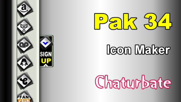 Pak 34 - FREE Chaturbate Social Media Button and Icon Maker