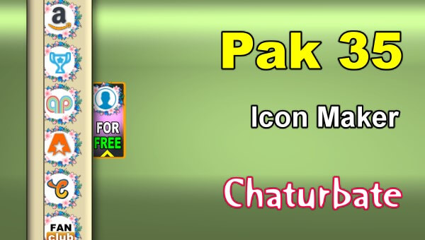 Pak 35 - FREE Chaturbate Social Media Button and Icon Maker