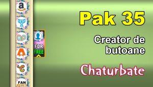 Pak 35 – Generator de butoane și pictograme pentru Chaturbate