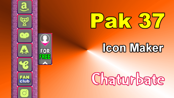 Pak 37 - FREE Chaturbate Social Media Button and Icon Maker
