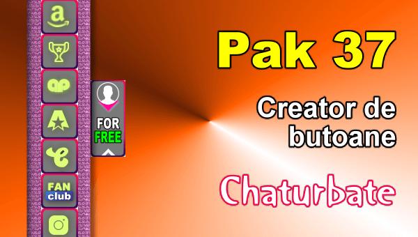 Pak 37 - Generator de butoane și pictograme pentru Chaturbate