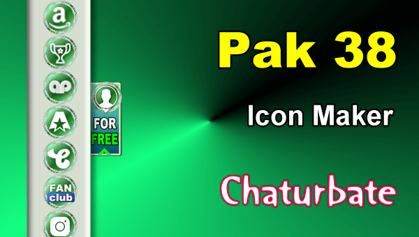 Pak 38 - FREE Chaturbate Social Media Button and Icon Maker