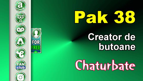 Pak 38 - Generator de butoane și pictograme pentru Chaturbate