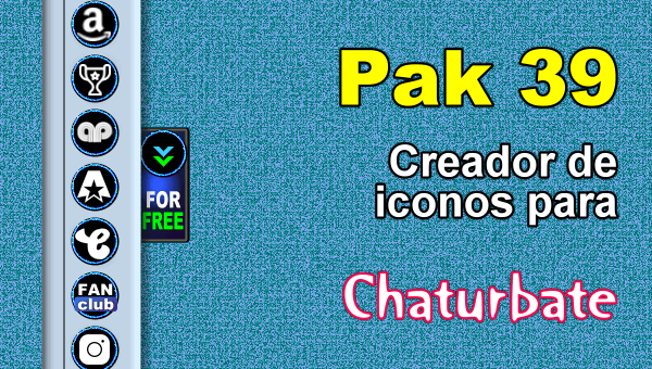 Pak 39 - Generador de iconos y botones de redes sociales para Chaturbate