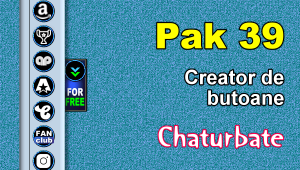 Pak 39 – Generator de butoane și pictograme pentru Chaturbate