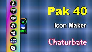 Pak 40 – FREE Chaturbate Social Media Button and Icon Maker