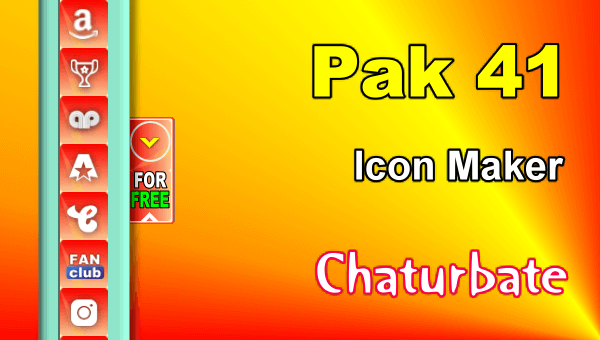 Pak 41 - FREE Chaturbate Social Media Button and Icon Maker
