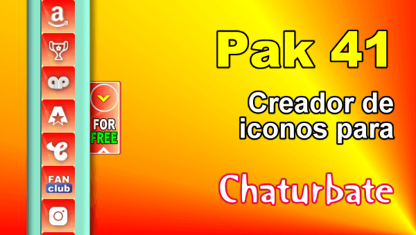 Pak 41 - Generador de iconos y botones de redes sociales para Chaturbate