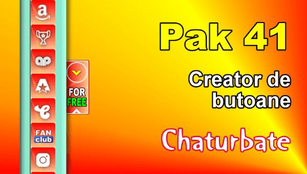 Pak 41 - Generator de butoane și pictograme pentru Chaturbate