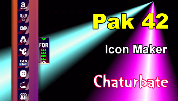 Pak 42 - FREE Chaturbate Social Media Button and Icon Maker