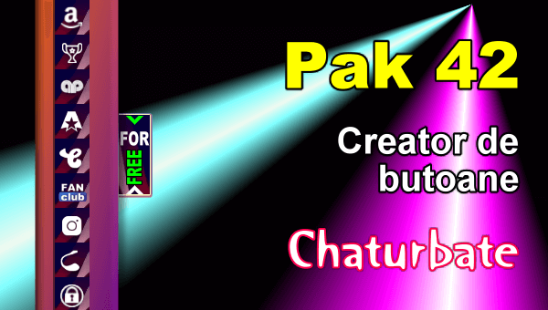Pak 42 - Generator de butoane și pictograme pentru Chaturbate